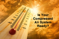 How Hot Weather Affects Your Compressed Air System