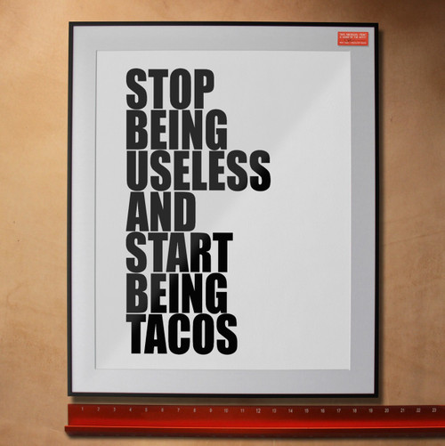 taco tuesday, gypsy art, boho art, stop being useless and start being tacos, foodie gift, taco tuesday gift, taco art, taco print, taco, tacos, texas taco, tacos of texas, texas taco, best tacos, best tacos in austin, tacos austin, tacos fort worth, best tacos fort worth, best tacos dallas, taco tuesday, texas and tacos, tacos hat, taco hat, taco t-shirt, taco tshirt, best tacos in dallas, tacos art, taco prints, taco gift, taco, best tacos houston, houston tacos, best tacos san antonio, san antonio taco, el paso tacos, tacos in el paso, art gallery, guy gift, dad gift, guy gift, funny taco, funny taco art, funny tacos, funny taco gift, teen taco gift, teen decor, dorm decor, dorm art, apartment art, new house art, art for new house, cheap art, inexpensive art