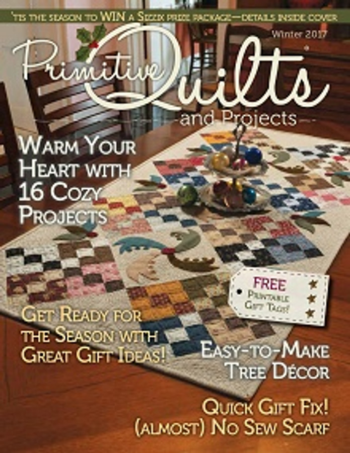 Winter 2017 - Primitive Quilts and Projects : primitive quilts and projects magazine - Adamdwight.com