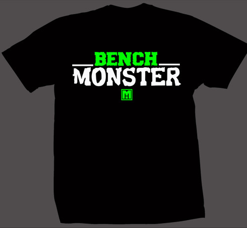 .Bench Monster