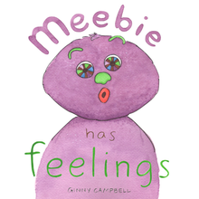 Meebie has Feelings + Preview Edition