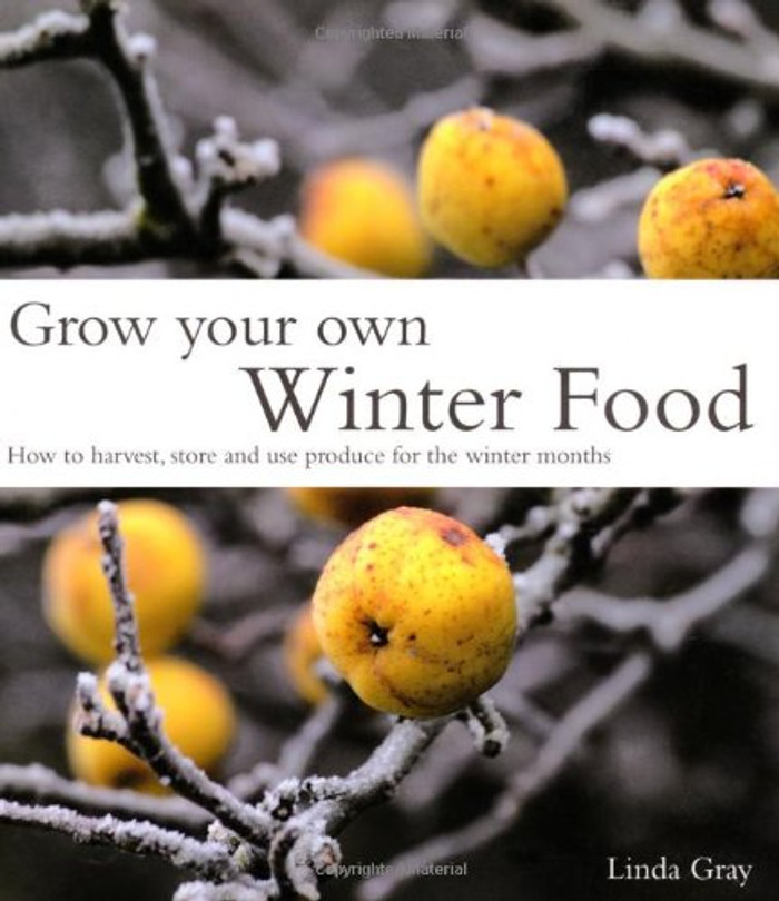 Grow Your Own Winter Food