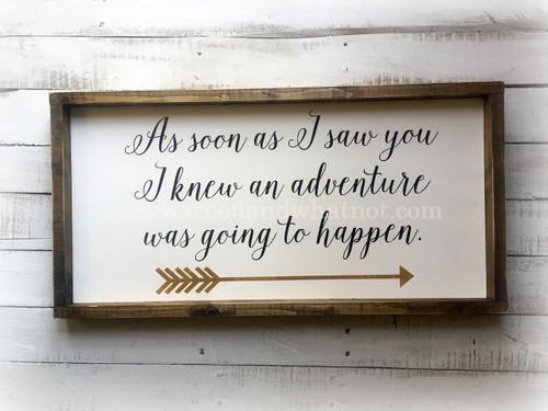 As soon as I saw you...