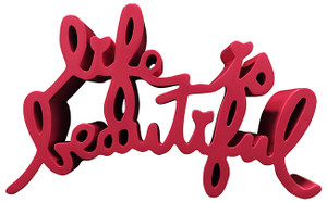 LIFE IS BEAUTIFUL (LARGE) PINK BY MR. BRAINWASH