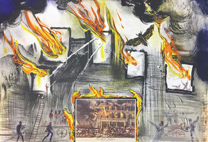 FIRE! FIRE! FIRE! BY SALVADOR DALI