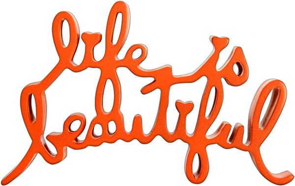 LIFE IS BEAUTIFUL (ORANGE) BY MR. BRAINWASH