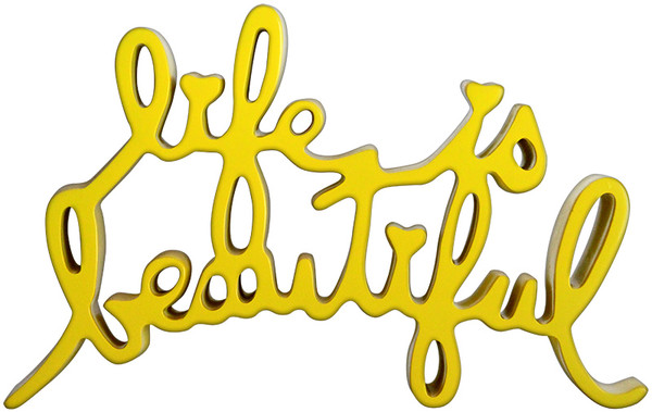 LIFE IS BEAUTIFUL (YELLOW) BY MR. BRAINWASH