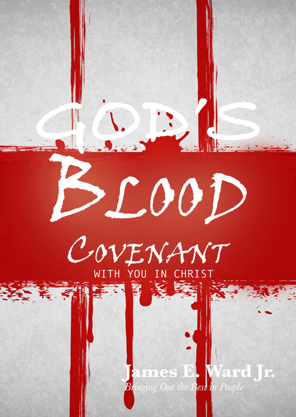 GOD'S BLOOD COVENANT WITH YOU IN CHRIST