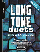 Long Tone Duets: Style and Articulation for Tuba (Hard Copy Version)