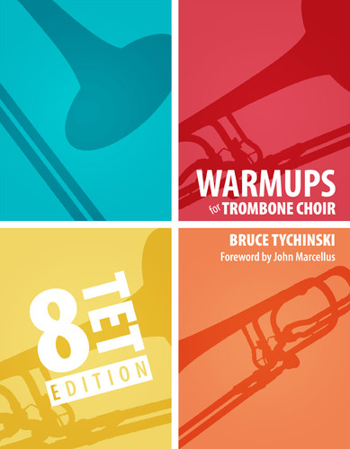 Warm-Ups for Trombone Choir, Volume Two: Octets