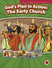God's Plan in Action: The Early Church (text book) 2017
