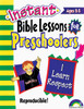 Instant Bible Lessons for Preschoolers - I Learn Respect