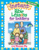 Instant Bible Lessons for Toddlers - God Blesses Me