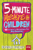 5 Minute Messages for Children