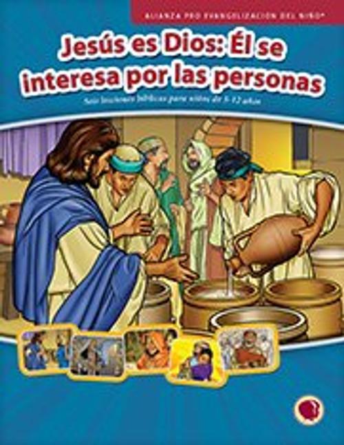 Jesus es Dios: El se interesa por las personas (libro de texto) 2017