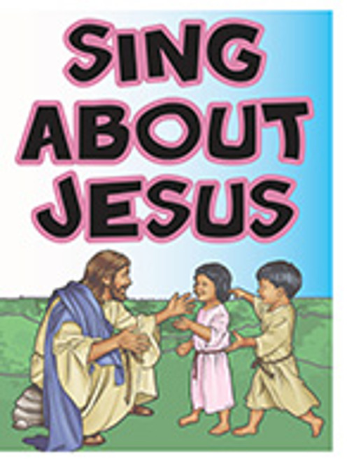 Sing About Jesus