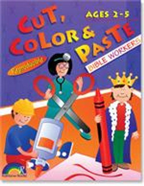 Cut, Color & Paste fun for Ages 2-5 Bible Workers