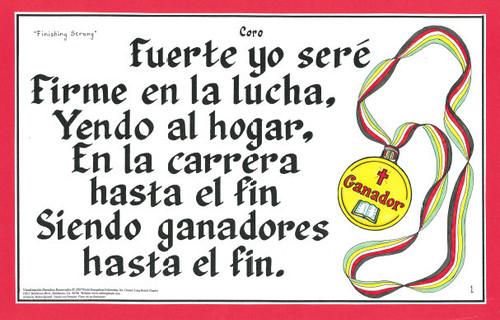 Fuerte Yo Sere (Finishing Strong)