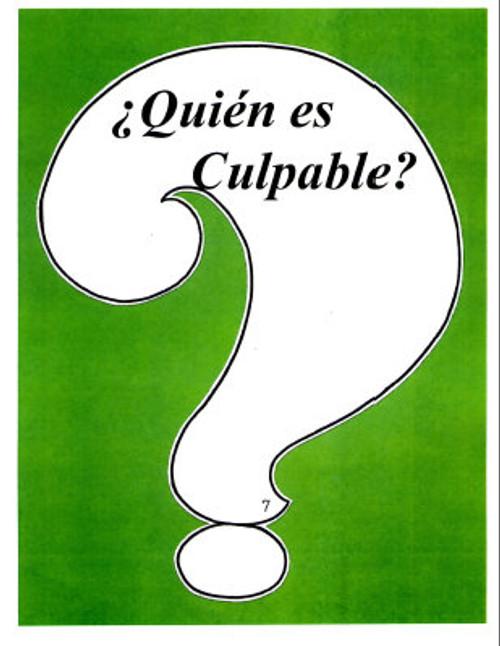Quien es Culpable? (Who is Guilty?)