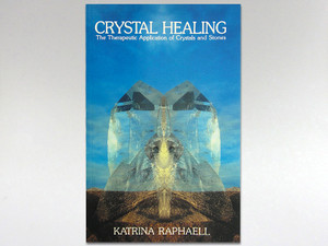 Book - Crystal Healing Vol 2 by Katrina Raphaell