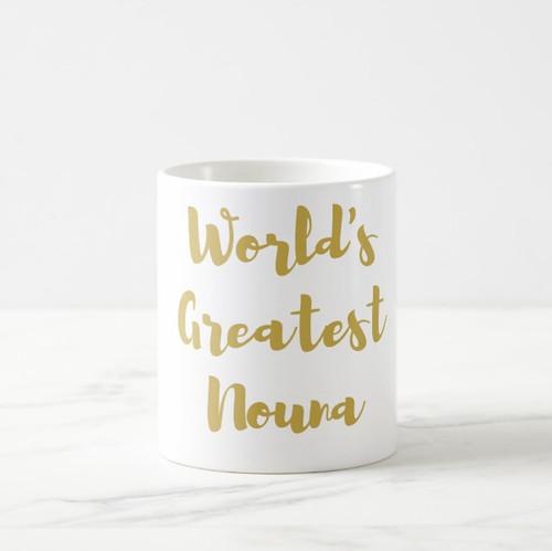 World's Greatest Nouna Coffee Mug in Gold or Silver Metallic Foil