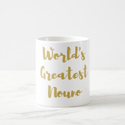 World's Greatest Nouno Coffee Mug in Gold or Silver Metallic Foil
