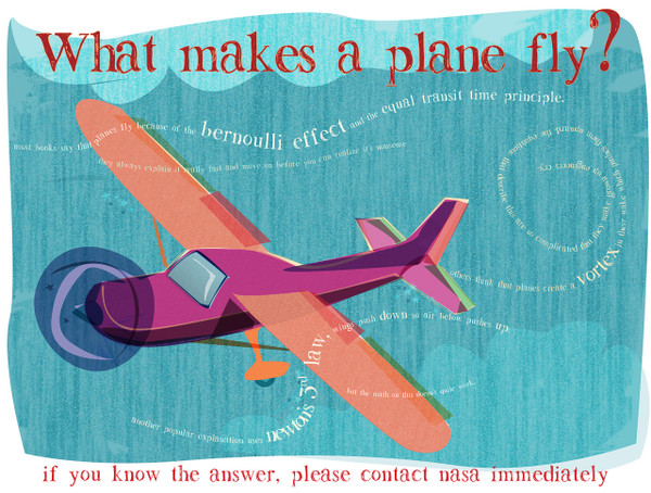 What makes a plane fly? If you know, please contact NASA immediately.