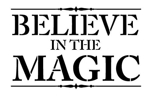 "Word Stencil - Believe In the Magic - 9"" x 5 1/2"""