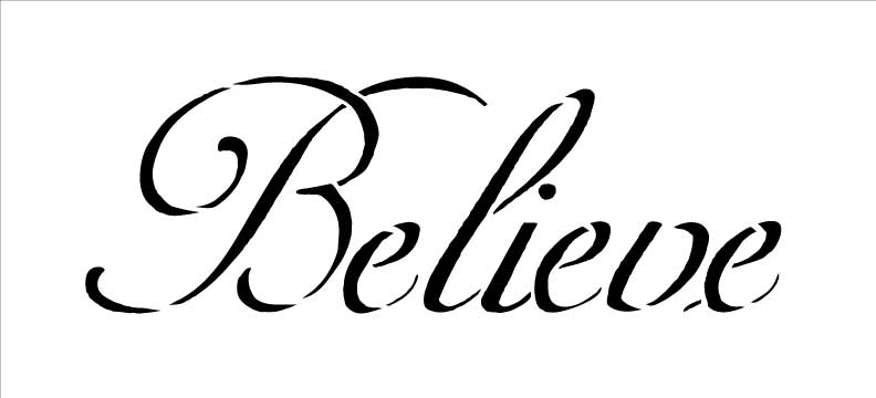 "Believe - Word Stencil - 11""x5"" - STCL311_2"