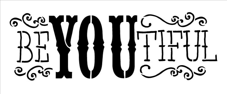 "Be-YOU-Tiful - Word Stencil - 8.5"" x 3"""