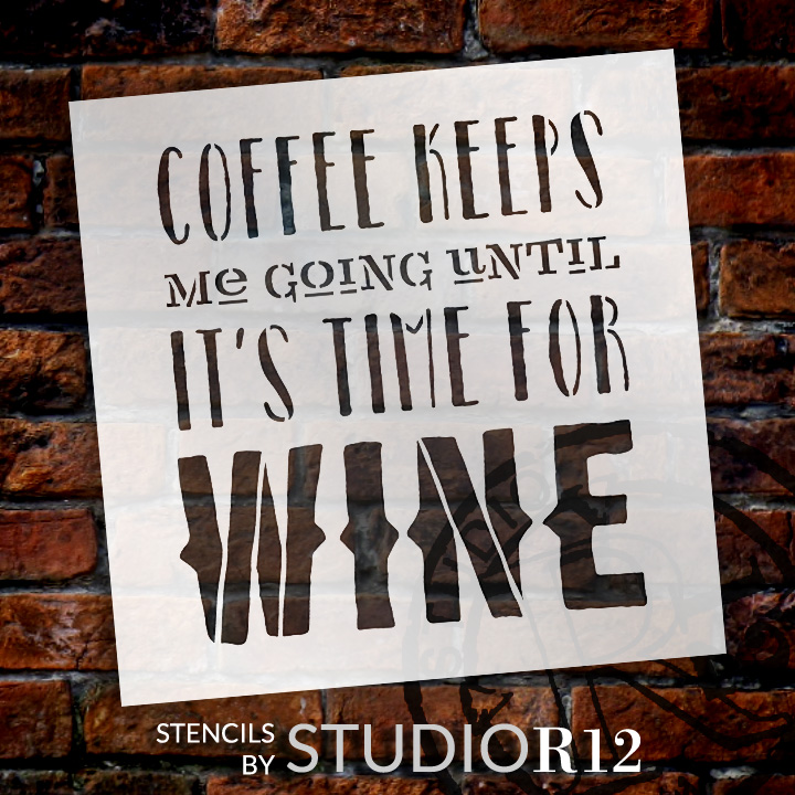 "Coffee Keeps Me Going Word Art Stencil 18"" X 18"" - STCL836_5 - by StudioR12"