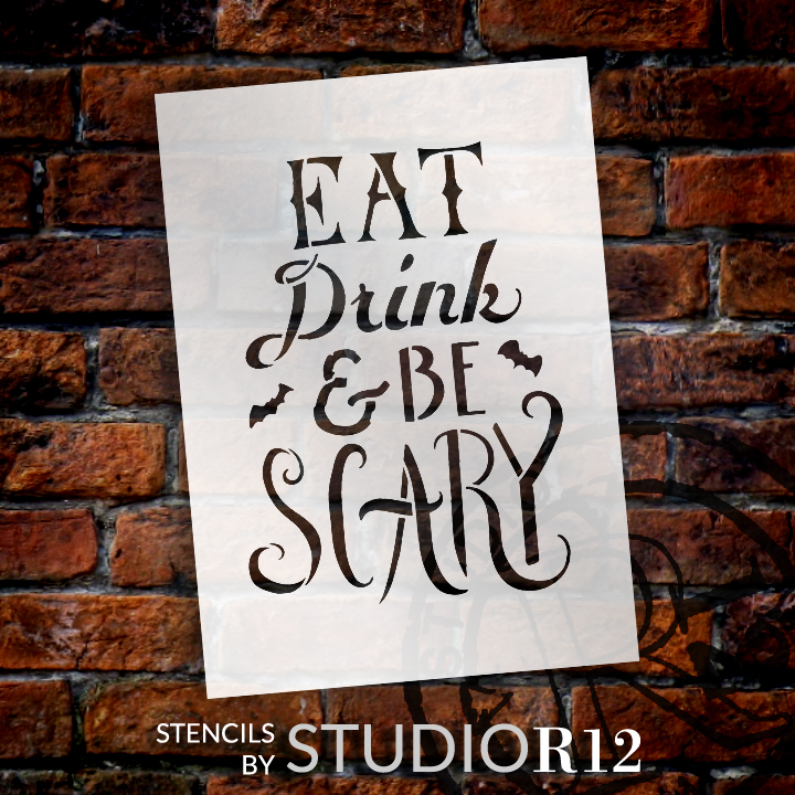 """Hand Drawn Eat, Drink, and Be Scary Halloween Stencil - 9"""" x 7"""" - STCL1463_2 - by StudioR12"""