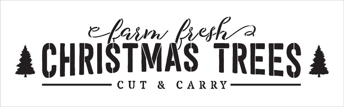 "Farm Fresh Christmas Trees - Long - Word Art Stencil - 30"" x 9"" - STCL2002_4 - by StudioR12"