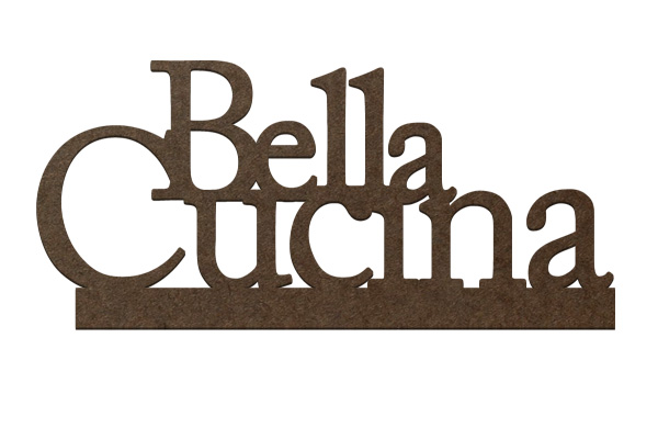 Standing Surface Word - Bella Cucina