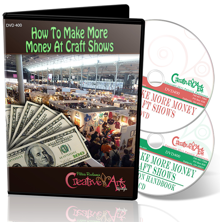 How To Make More Money at Craft Shows DVD & Handbook on Disc - Patricia Rawlinson