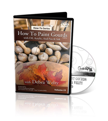 How To Paint Gourds with Debra Welty DVD - Patricia Rawlinson