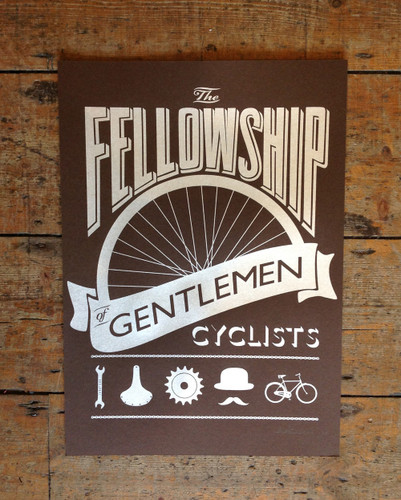 The Fellowship of Gentlemen cyclists screen print-brown