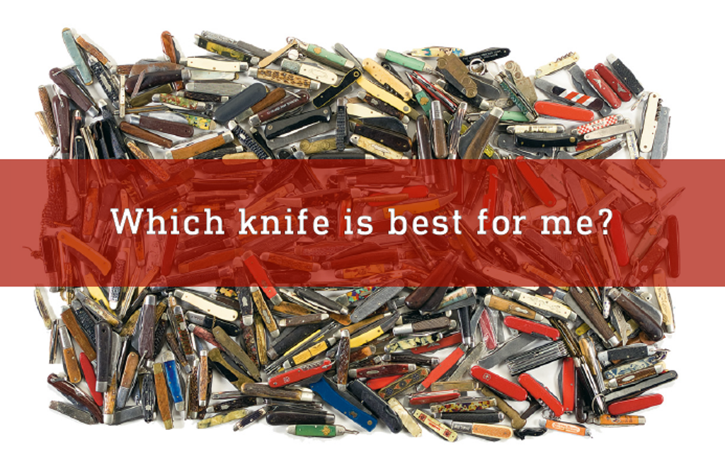 Which knife is best for me?