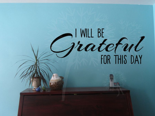 I Will Be Grateful For This Day Kitchen Quotes Wall Letters Vinyl Sticker Decals-Black