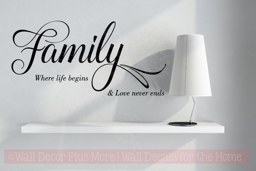 Family Life Begins, Love Never Ends Wall Art Vinyl Lettering Wall  Decals Black