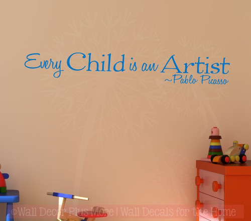 Every Child Is An Artist, Pablo Picasso Vinyl Letters Wall Stickers Nursery Wall Decals Toy Room-Traffic Blue