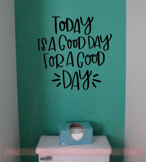 Today Is A Good Day Vinyl Lettering Stickers Inspirational Wall Quotes-Black