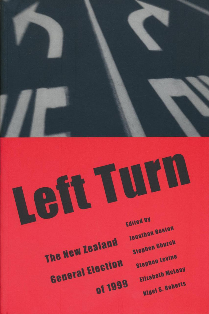 Left Turn: The New Zealand general election of 1999