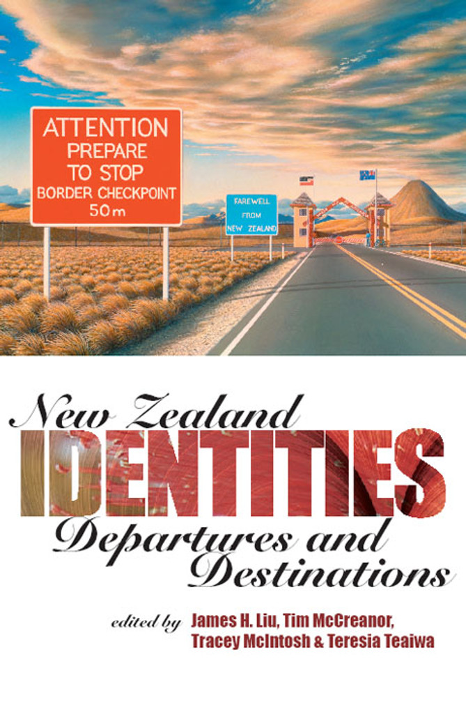 New Zealand Identities: Departures and Destinations