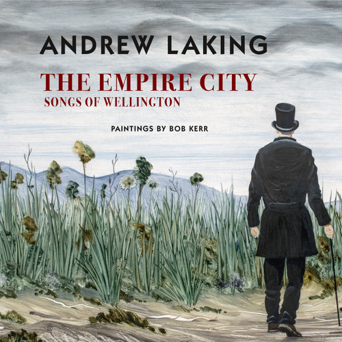 The Empire City: Songs of Wellington