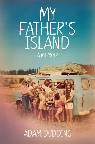 My Father's Island: A Memoir