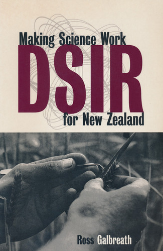DSIR: Making Science Work for New Zealand