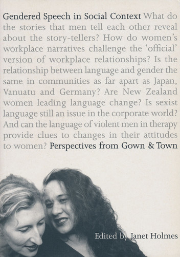Gendered Speech in Social Context: Perspectives from Gown to Town