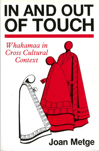 In and Out of Touch: Whakamaa in Cross Cultural Context