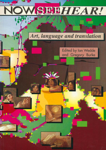 Now See Hear! Art, Language, Translation